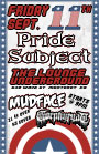 Pride Subject @ The Lounge Underground w/ Mudface, & Gorphyryac